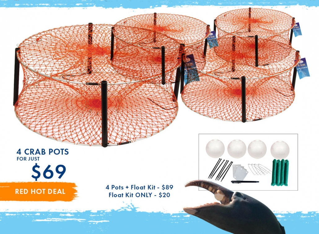 4 Crab Pots for $69, add in a Float Kit for an extra $20