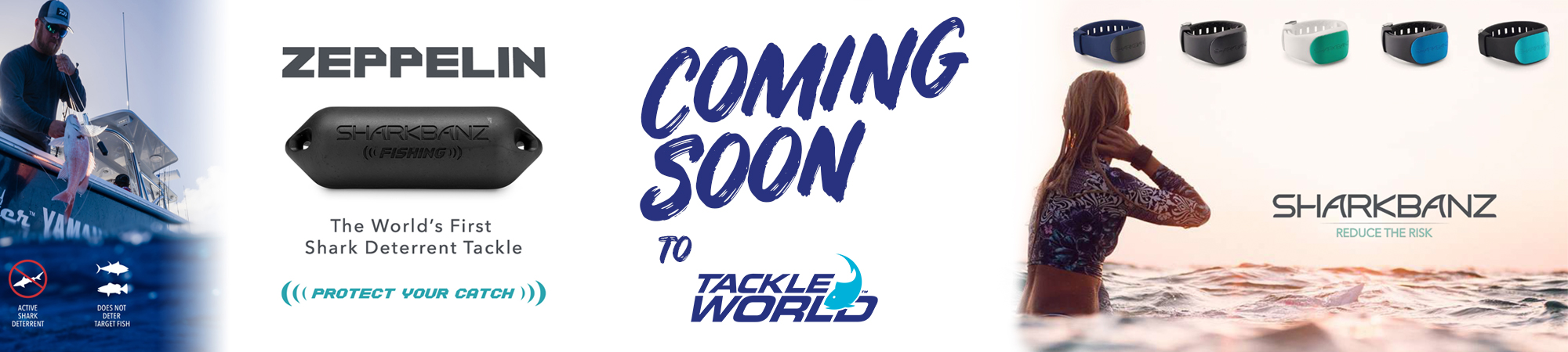 Sharkbanz Coming Soon to a Tackle World Store near you